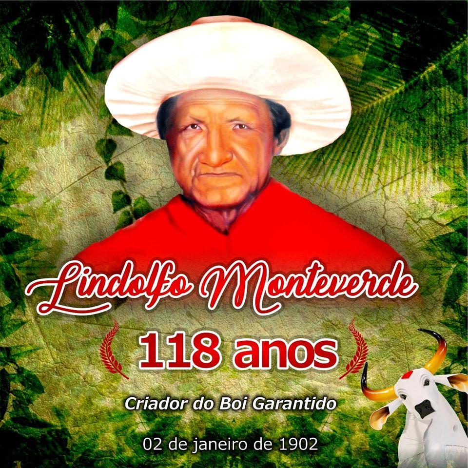 FUNDADOR DO GARANTIDO – Parintins comemora 118 anos de Lindolpho Monteverde