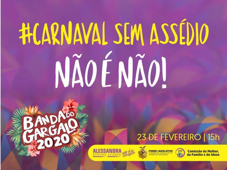 Comissão da Mulher da ALEAM faz ação 'Carnaval sem assédio' na Banda do Gargalo