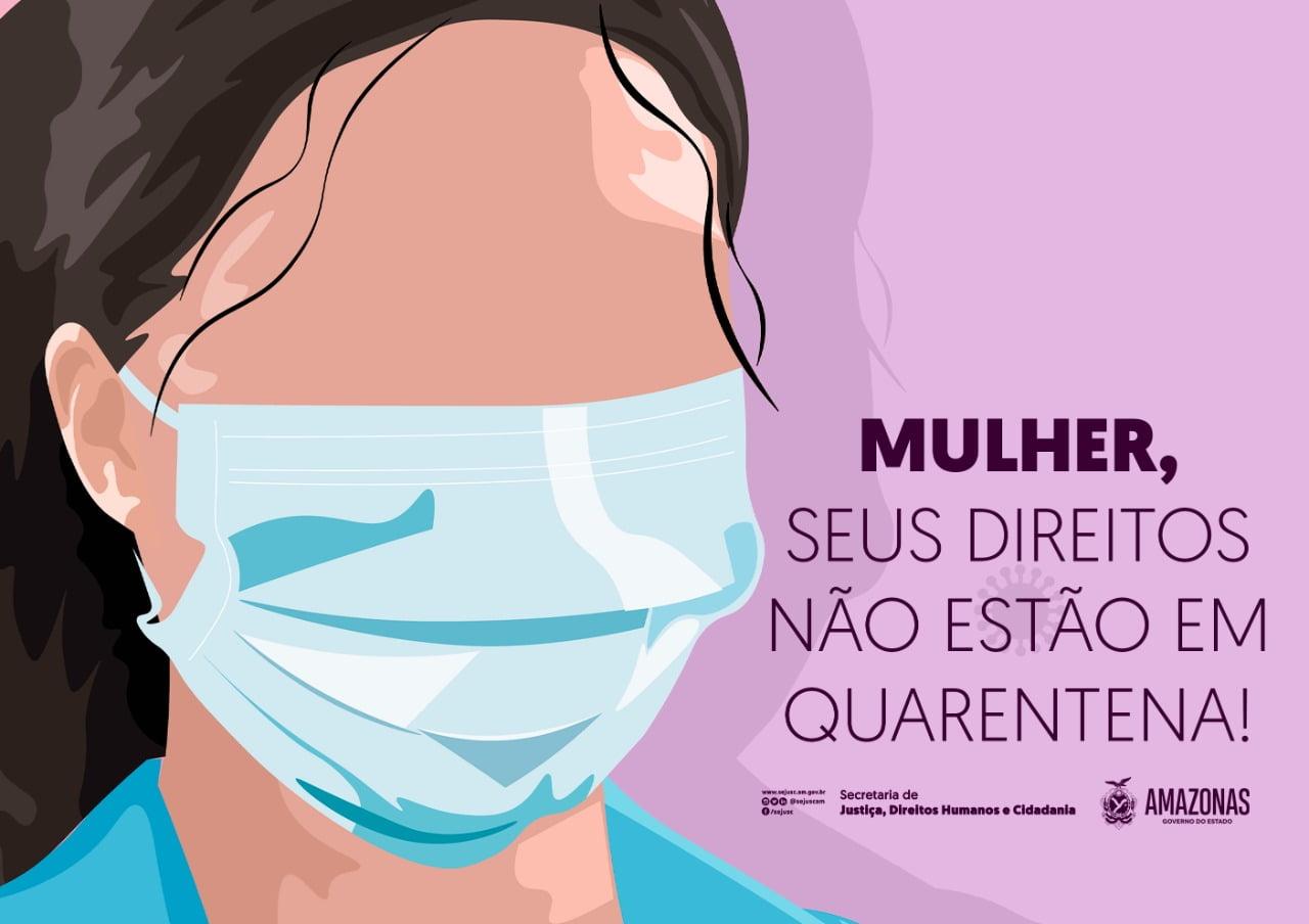 Informativo digital'Mulher, seus direitos não estão em quarentena'é lançado pela Sejusc com canais de denúncia